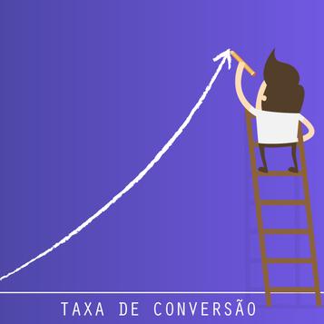 O que é taxa de conversão e como identificar a melhor para sua empresa